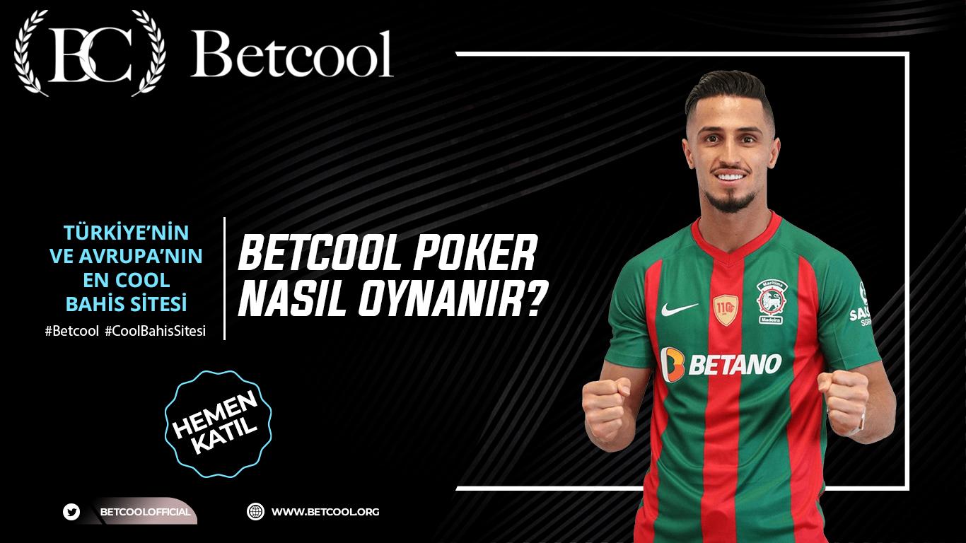 Betcool Poker Nasıl Oynanır